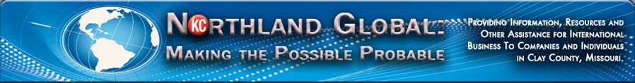 Northland Global - Making the Possible Probable. Providing information, resources and other assistance for international business to companies and individuals in Clay County, Missouri.
